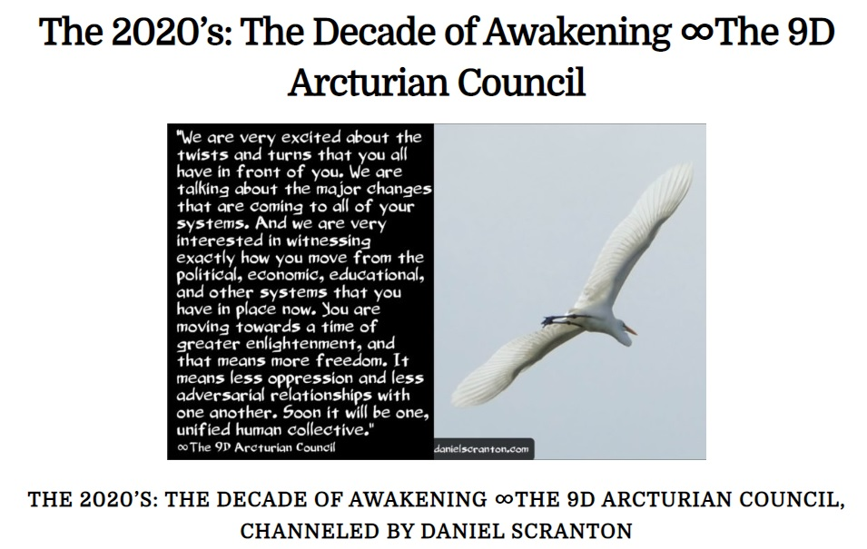 The 2020's: The Decade of Awakening ∞The 9D Arcturian Council