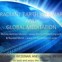 """""""RADIANT EARTH WEBINAR AND GLOBAL MEDITATION""""(輝く地球のウェビナーとグローバル瞑想)"""