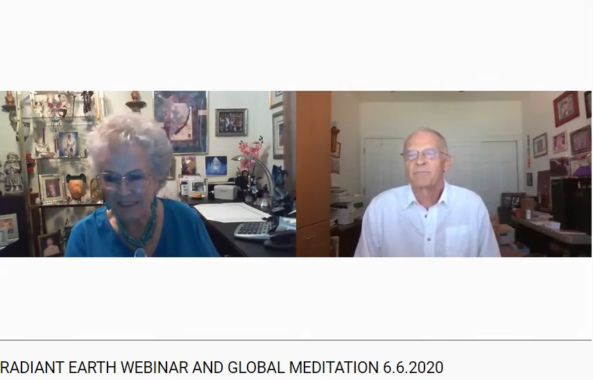 RADIANT EARTH WEBINAR AND GLOBAL MEDITATION 6.6.2020