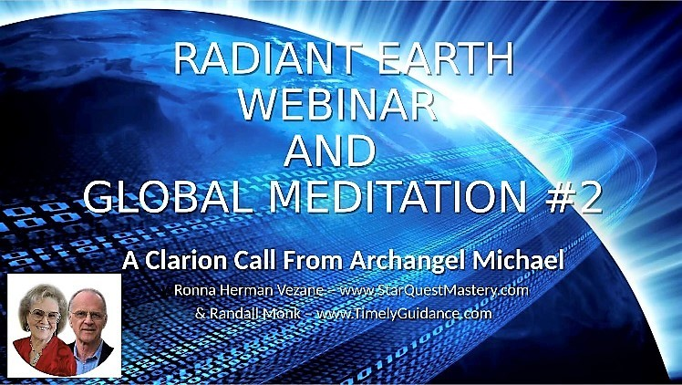 Radiant Earth Online Event And Global Meditation #2
